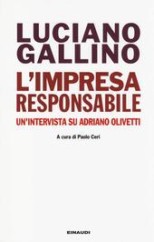 L' impresa responsabile. Un'intervista su Adriano Olivetti
