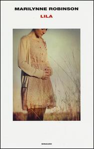 Lila - Marilynne Robinson - copertina