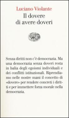 Il dovere di avere doveri - Luciano Violante - copertina