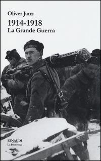 1914-1918. La Grande Guerra - Janz Oliver - wuz.it
