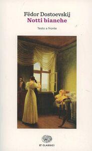 Foto Cover di Le notti bianche, Libro di Fëdor Dostoevskij, edito da Einaudi