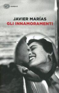 Libro Gli innamoramenti Javier Marías
