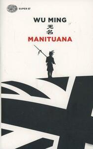 Manituana - Wu Ming - copertina