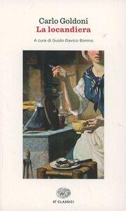 Foto Cover di La locandiera, Libro di Carlo Goldoni, edito da Einaudi