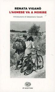 Foto Cover di L' Agnese va a morire, Libro di Renata Viganò, edito da Einaudi