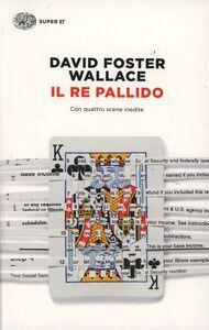 Libro Il re pallido David F. Wallace