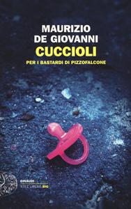 Libro Cuccioli per i Bastardi di Pizzofalcone Maurizio De Giovanni