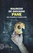 Libro Pane per i Bastardi di Pizzofalcone Maurizio De Giovanni