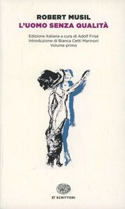 Libro L' uomo senza qualità Robert Musil