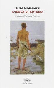 Libro L' isola di Arturo Elsa Morante