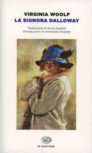Foto Cover di La signora Dalloway, Libro di Virginia Woolf, edito da Einaudi
