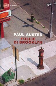 Libro Follie di Brooklyn Paul Auster