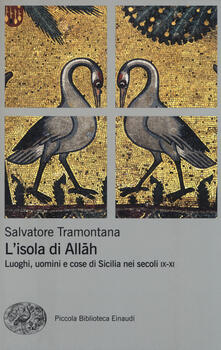 L isola di Allah. Luoghi, uomini e cose di Sicilia nei secoli IX-XI.pdf