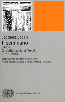 Festivalpatudocanario.es Il seminario. Libro I. Gli scritti tecnici di Freud (1953-1954) Image