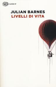 Livelli di vita - Julian Barnes - copertina