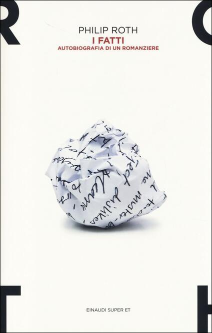 I fatti. Autobiografia di un romanziere - Philip Roth - copertina