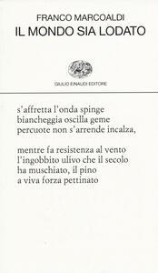 Il mondo sia lodato - Franco Marcoaldi - copertina