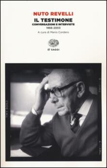 Writersfactory.it Il testimone. Conversazioni e interviste (1966-2003) Image