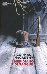 Libro Meridiano di sangue Cormac McCarthy