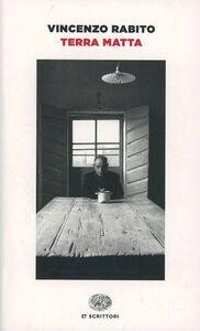 Foto Cover di Terra matta, Libro di Vincenzo Rabito, edito da Einaudi