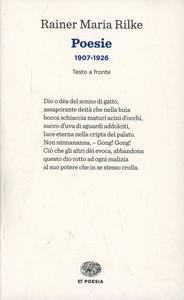 Libro Poesie (1907-1926). Testo tedesco a fronte Rainer M. Rilke