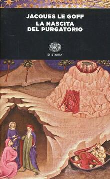 La nascita del purgatorio - Jacques Le Goff - copertina
