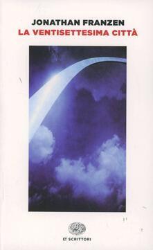 La ventisettesima città - Jonathan Franzen - copertina