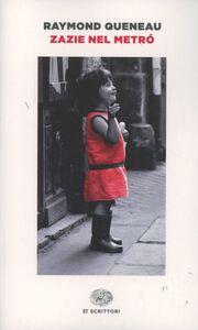 Libro Zazie nel metrò Raymond Queneau