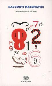 Foto Cover di Racconti matematici, Libro di  edito da Einaudi