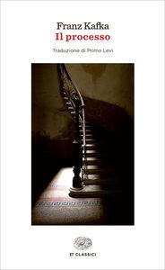 Foto Cover di Il processo, Libro di Franz Kafka, edito da Einaudi