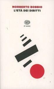Foto Cover di L' età dei diritti, Libro di Norberto Bobbio, edito da Einaudi