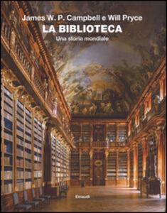 Libro La biblioteca. Una storia mondiale James W.P. Campbell , Will Pryce 0