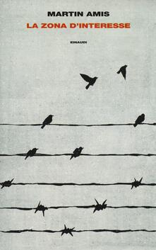 La zona d'interesse - Martin Amis - copertina
