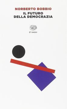 Il futuro della democrazia - Norberto Bobbio - copertina