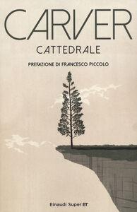Foto Cover di Cattedrale, Libro di Raymond Carver, edito da Einaudi
