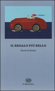 Foto Cover di Il regalo più bello. Storie di Natale, Libro di  edito da Einaudi