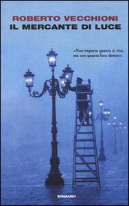 Il mercante di luce - Roberto Vecchioni - copertina