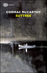 Libro Suttree Cormac McCarthy