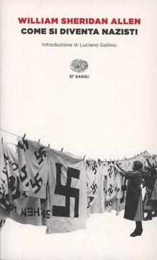 Come si diventa nazisti - William Sheridan Allen - copertina
