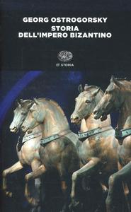 Libro Storia dell'impero bizantino Georg Ostrogorsky