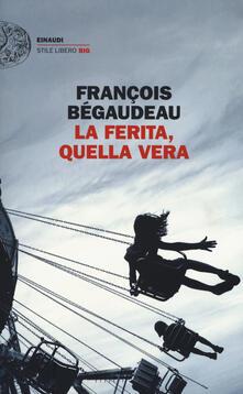 La ferita, quella vera - François Bégaudeau - copertina