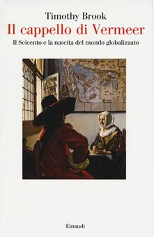 Promoartpalermo.it Il cappello di Vermeer. Il Seicento e la nascita del mondo globalizzato Image