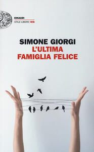 L' ultima famiglia felice - Simone Giorgi - copertina