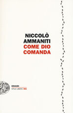 Libro Come Dio comanda Niccolò Ammaniti