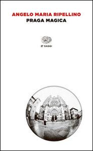 Libro Praga magica Angelo M. Ripellino