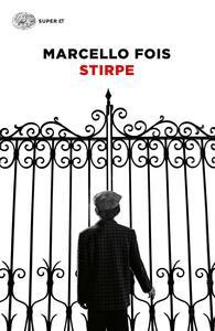 Stirpe - Marcello Fois - copertina