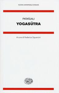 Foto Cover di Yogasutra, Libro di Patañjali, edito da Einaudi