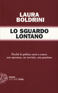 Foto Cover di Lo sguardo lontano, Libro di Laura Boldrini, edito da Einaudi