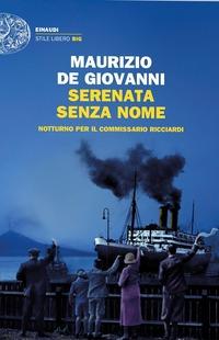Serenata senza nome. Notturno per il commissario Ricciardi - De Giovanni Maurizio - wuz.it