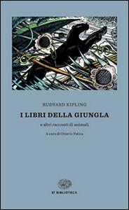 Foto Cover di I libri della giungla, Libro di Rudyard Kipling, edito da Einaudi